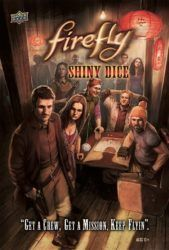 Firefly: Shiny Dice