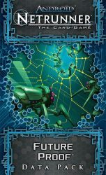 Android: Netrunner – Future Proof