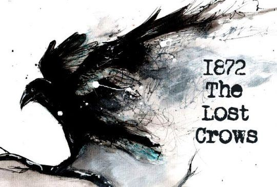 1872: The Lost Crows