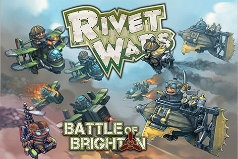 Rivet Wars: Battle of Brighton